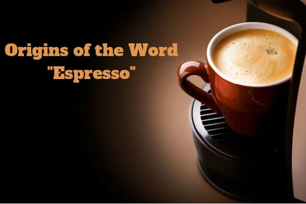 what-country-does-the-word-espresso-come-from